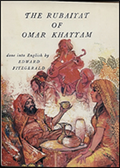 The Rubaiyat of Omar Khayyam